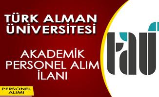 Türk-Alman Üniversitesi Akademik Personel Alımı Yapıyor