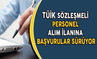 Türkiye İstatistik Kurumu (TÜİK) Sözleşmeli Personel Alım İlanına Başvuru Süreci Devam Ediyor