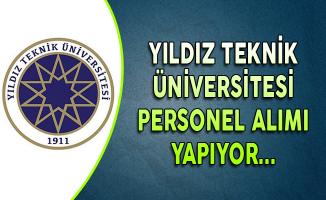 Yıldız Teknik Üniversitesi Personel Alımı Yapıyor