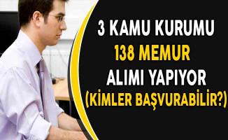 3 Kurum 138 Personel Alımı Yapıyor! (Kimler Başvurabilir?)