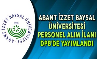 Abant İzzet Baysal Üniversitesi Akademik Personel İlanı DPB'de Yayımlandı