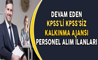 Başvuruları Devam Eden KPSS'li KPSS'siz Kalkınma Ajansı Personel Alım İlanları