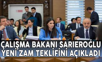 Çalışma Bakanı Sarıeroğlu Memurların Yeni Zam Teklifini Açıkladı