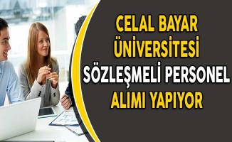 Celal Bayar Üniversitesi Sözleşmeli Personel Alım İlanı Yayımladı!