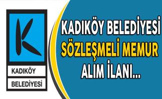Kadıköy Belediye Başkanlığı Sözleşmeli Memur Alım İlanı