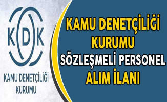 Kamu Denetciliği Kurumu (KDK) Sözleşmeli Personel Alım İlanı