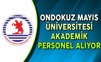 Ondokuz Mayıs Üniversitesi Akademik Personel Alımı Yapıyor