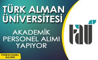 Türk Alman Üniversitesi Öğretim Üyesi Alım İlanı