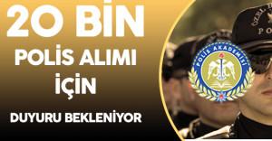 20 Bin Polis Alımı için Polis Akademisi Duyurusu Bekleniyor
