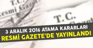 3 Aralık 2016 Başbakanlık ve Başbakan Yardımcılığına Atama Kararları Yayınlandı