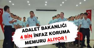 Adalet Bakanlığı CTE KPSS Şartsız 4 Bin İnfaz Koruma Memuru Alıyor