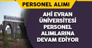 Ahi Evran Üniversitesi Personel Alımlarına Devam Ediyor