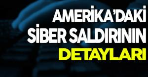 Amerika'daki Siber Saldırının Detayları
