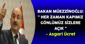 """Bakan Müezzinoğlu:""""Her Zaman Kapımız, Gönlümüz Sizlere Açık"""" (Asgari Ücret Değerlendirmesi)"""
