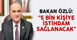 Bakan Özlü: 'İki ilde kurulan OSB'ler 5 bin kişiye istihdam sağlayacak'
