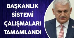 """Başbakan Açıkladı :"""" Başkanlık Sistemi ve Anayasa Değişikliği Çalışmaları Tamamlandı"""""""
