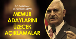 Başbakan Binali Yıldırım#039;dan Memur Alımları İle İlgili Şok Açıklamalar!