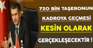 Başbakan Yardımcısı Canikli: 720 Bin Taşeron İşçisinin Kadroya Geçirilmesi Kesin Olarak Yapılacaktır !