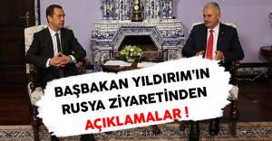 Başbakan Yıldırım'ın Rusya Ziyaretinden Açıklamalar