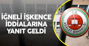 Cezaevinde İğneli İşkence Haberlerine Adalet Bakanlığı'ndan Yanıt Geldi