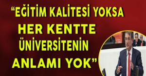 """CHP'li İrgil: """"Eğitim Kalitesi Yoksa Her Kentte Üniversitenin Anlamı Yok!"""""""