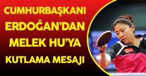 Cumhurbaşkanı Erdoğan Şampiyon Sporcu Melek Hu'yu Kutladı