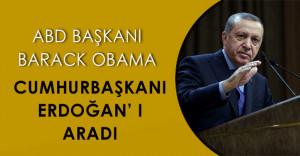 Cumhurbaşkanı Erdoğan ve ABD Başkanı Obama#039; nın Telefon Konuşmasından Önemli Ayrıntılar