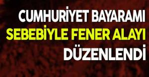 Cumhuriyet Bayramı Sebebiyle Fener Alayı Düzenlendi