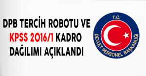 DPB Tercih Robotu ve KPSS 2016/1 Kadro Dağılımı Açıklandı