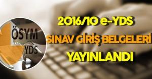 e-YDS 2016/10 Sınav Giriş Belgeleri Yayınlandı !