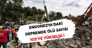 Endonezya'da Meydana Gelen Depremde Ölü Sayısı 102'ye Yükseldi