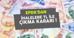 EPDK Doğalgaz Dağıtım İhalelerini TL Cinsinden Yapacak