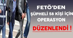 FETÖ'den Şüpheli 58 Kişi İçin İstanbul Merkezli 16 İlde Operasyon Düzenlendi