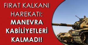Fırat Kalkanı Harekatı: Teröristler Baskı Altında!