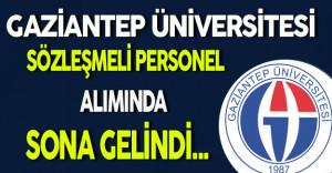 Gaziantep Üniversitesi Sözleşmeli Personel Alımında Sona Gelindi
