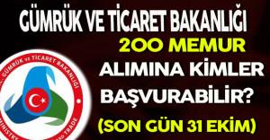 Gümrük ve Ticaret Bakanlığı 200 Memur Alımı Yapacak (Kimler Başvurabilir?)