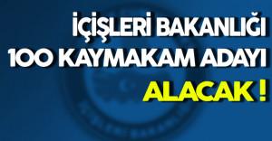 İçişleri Bakanlığı 100 Kaymakam Adayı Alacak