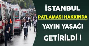 İstanbul Patlaması Hakkında Yayın Yasağı Getirildi