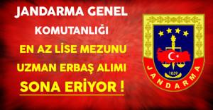 Jandarma Genel Komutanlığı En Az Lise Mezunu Uzman Erbaş Alımı Sona Eriyor