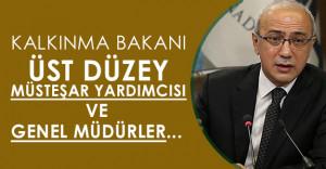 """Kalkınma Bakanı:"""" Üst düzey müsteşar yardımcısı ve genel müdürler açığa alınanlar arasında """""""