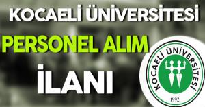Kocaeli Üniversitesi Personel Alım İlanı