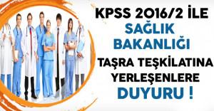 KPSS 2016/2 İle Sağlık Bakanlığı Taşra Teşkilatı Kadrolarına Atananlardan İstenilen Belgeler