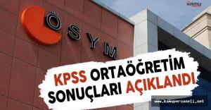 KPSS Ortaöğretim Sınav Sonuçları ÖSYM Tarafından Açıklandı