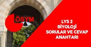 LYS 2 Biyoloji Soruları ve Cevapları ÖSYM Tarafından Yayımlandı