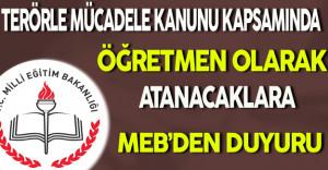 MEB İKGM'den 3713 Sayılı Terörle Mücadele Kanunu Kapsamında Öğretmen Atamaları Duyurusu