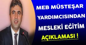 MEB Müsteşar Yardımcısı Demirci'den Mesleki Eğitim Mevzuatı Hakkında Açıklama