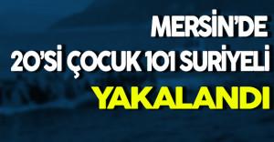 Mersin'de Kaçak 101 Suriyeli Yakalandı