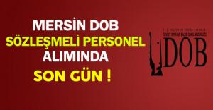 Mersin DOB Genel Müdürlüğü Sözleşmeli Personel Alımında Son Gün !