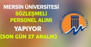 Mersin Üniversitesi Sözleşmeli Personel Alıyor