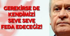 """MHP Genel Başkanı Devlet Bahçeli :"""" Akıbeti Utanç, Sonu Ufalanmaktır."""""""